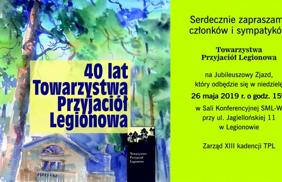 40-lecie Towarzystwa Przyjaciół Legionowa